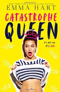 Catastrophe Queen Emma Hart