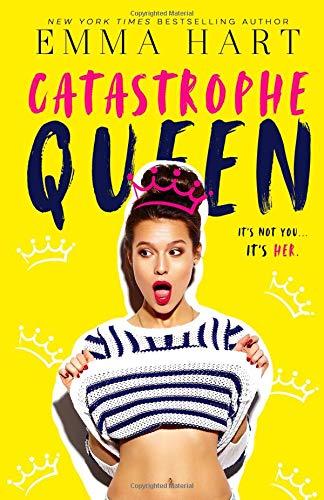 Catastrophe Queen Emma Hart