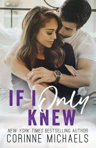Review If I Only Knew (Second Time Around #4) by Corinne Michaels