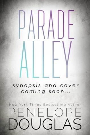 Parade Alley Penelope Douglas