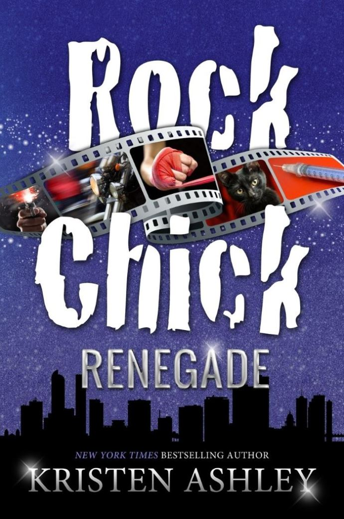 Rock Chick Renegade (Volume 4) Kristen Ashley