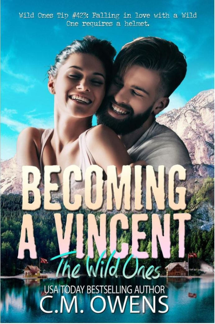 Becoming a Vincent (The Wild Ones #1) by C.M. Owens