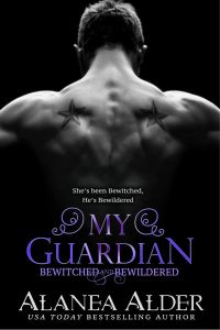 My Guardian (Bewitched and Bewildered #6) by Alanea Alder