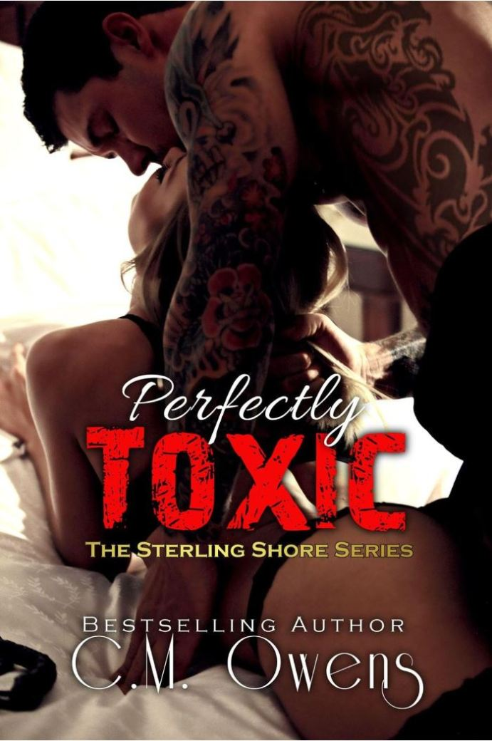 Perfectly Toxic (The Sterling Shore Series Book 9) by CM Owens
