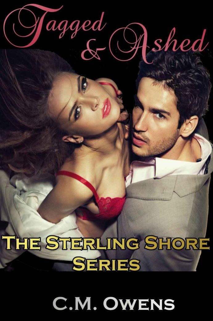 Tagged & Ashed (The Sterling Shore Series #2) by CM Owens