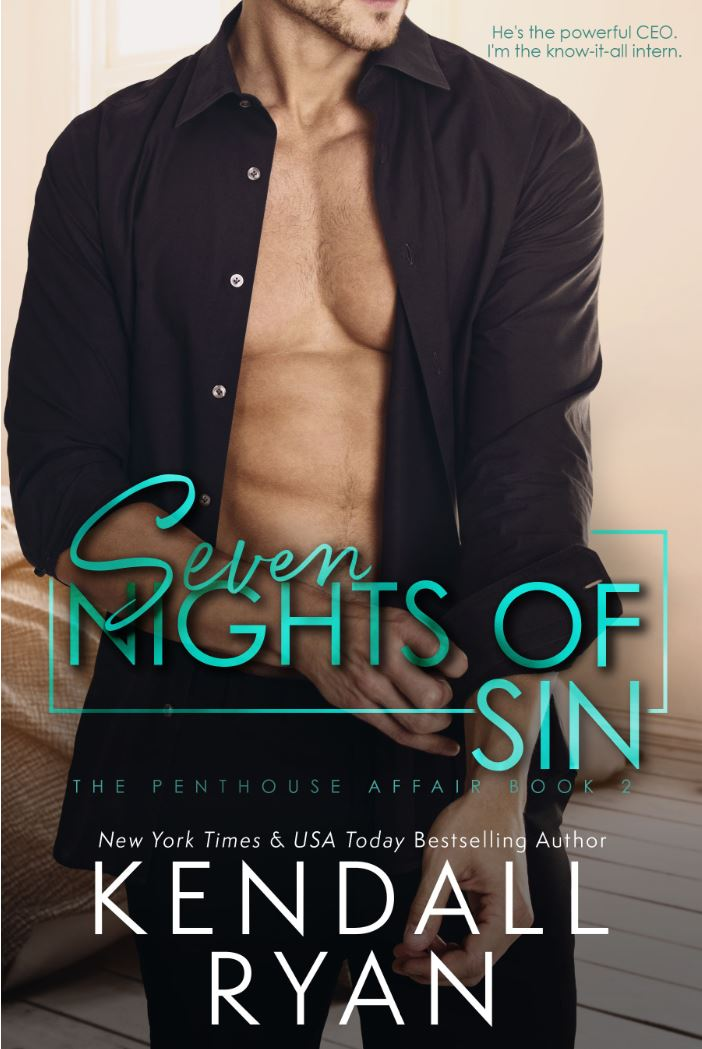 Seven Nights of Sin (Penthouse Affair #2) by Kendall Ryan