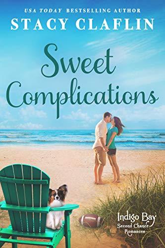 Sweet Complications (Indigo Bay Second Chance Romances Book 4)