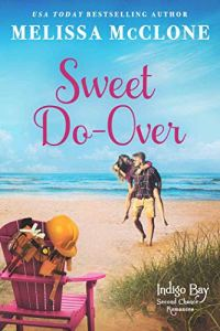 Sweet Do-Over (Indigo Bay Second Chance Romances Book 2)