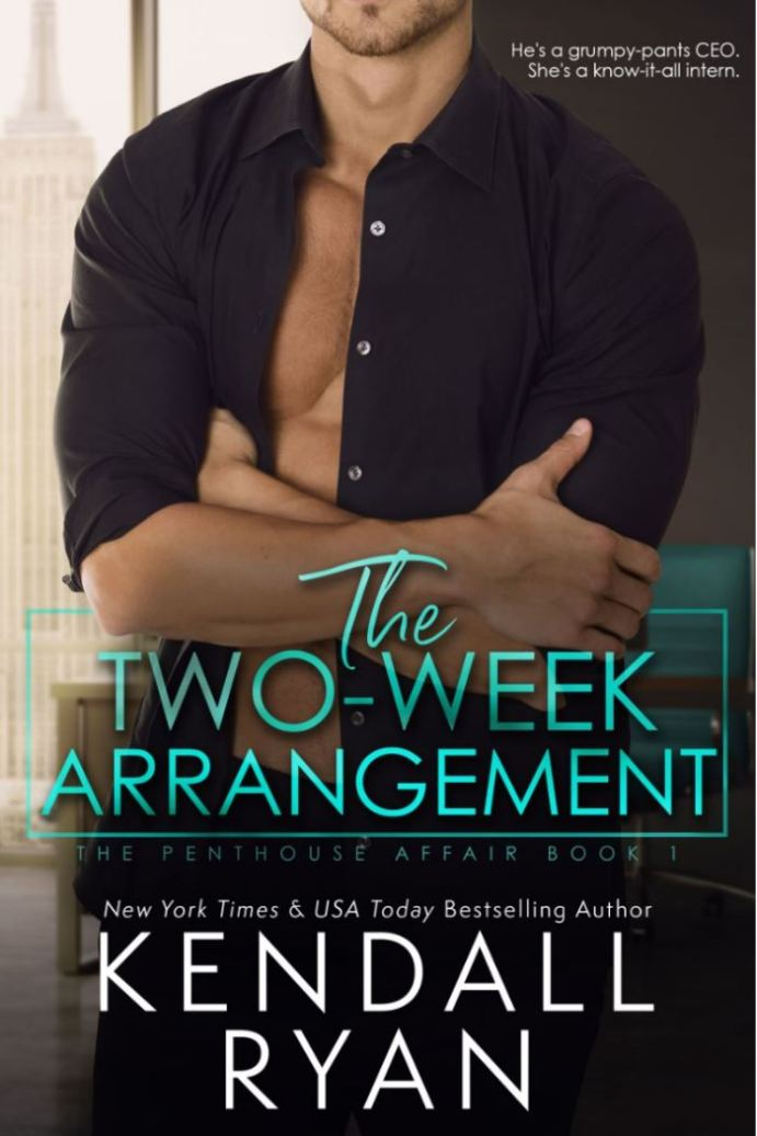 The Two Week Arrangement (Penthouse Affair Book 1) by Kendall Ryan