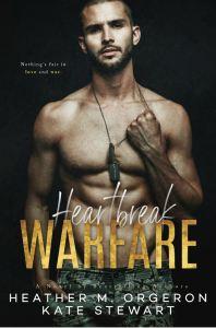 Heartbreak Warfare by Heather M Orgeron Kate Stewart