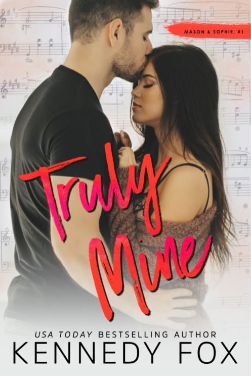Truly Mine (Roommate Duet #3) by Kennedy Fox
