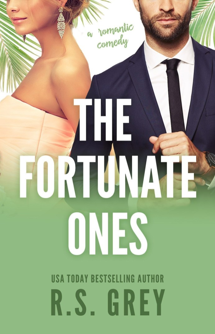 The Fortunate Ones by R.S Grey