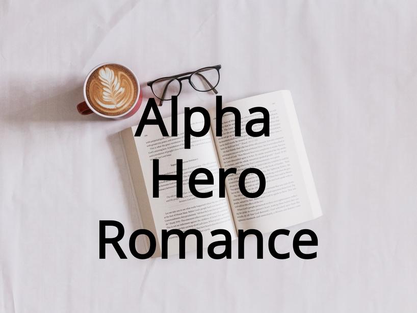 Alpha hero Romance