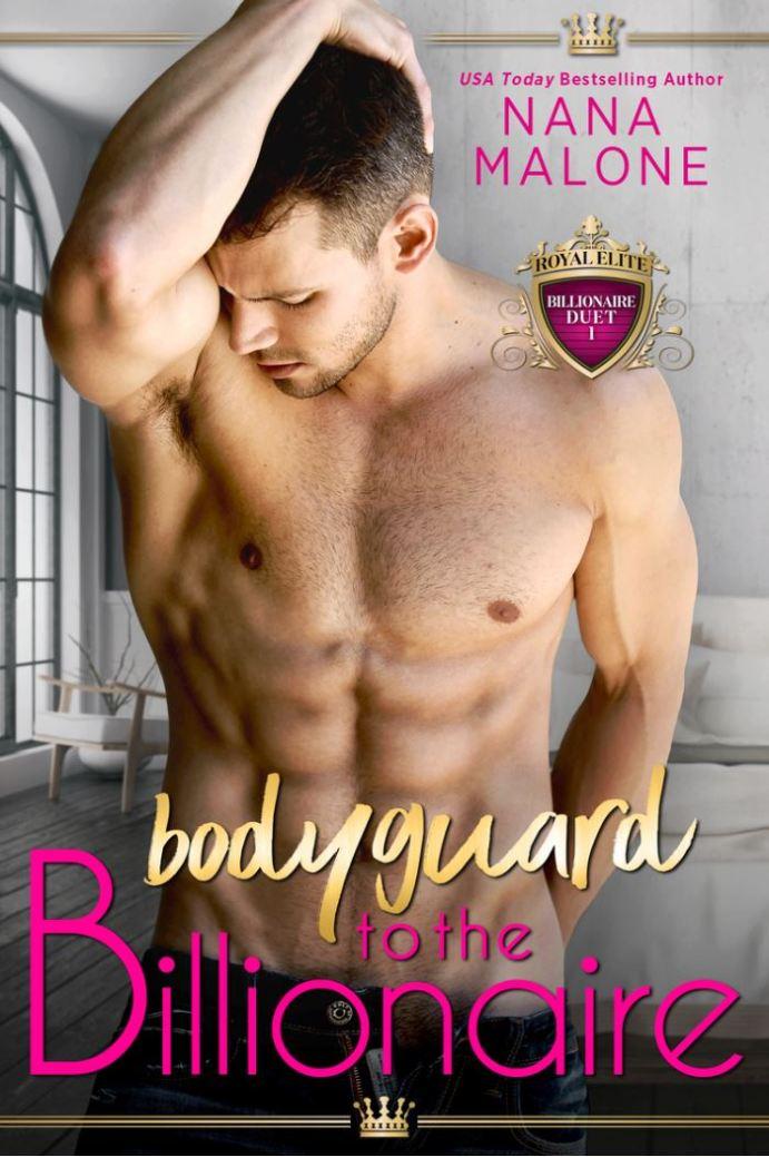 Bodyguard to the Billionaire nana malone