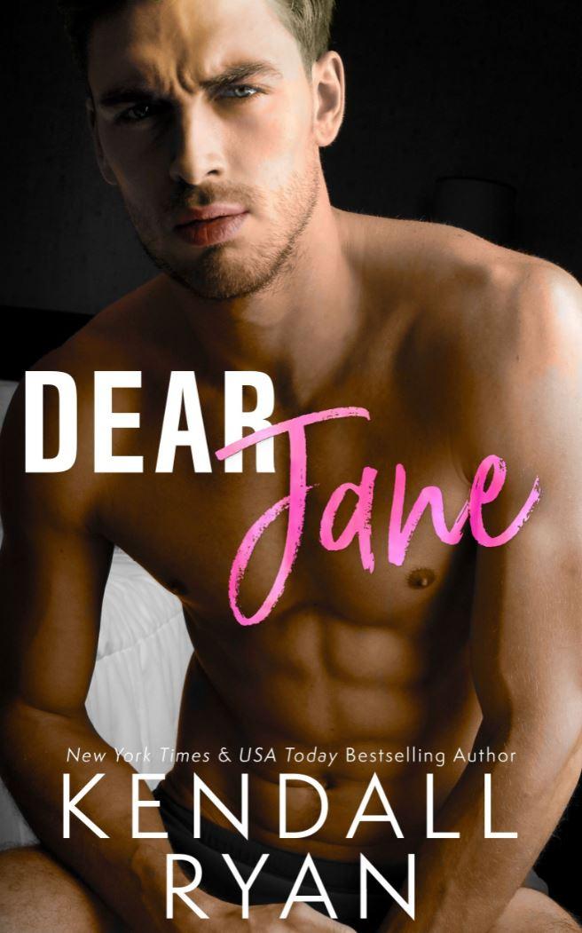 Dear Jane kendall ryan