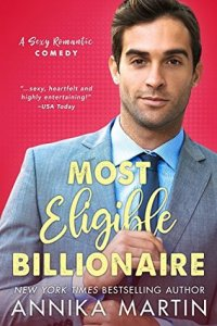 Most Eligible Billionaire by Annika Martin