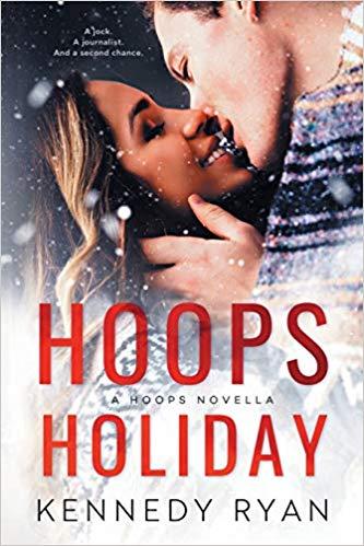 Hoops Holiday (Hoops #2.5) by Kennedy Ryan