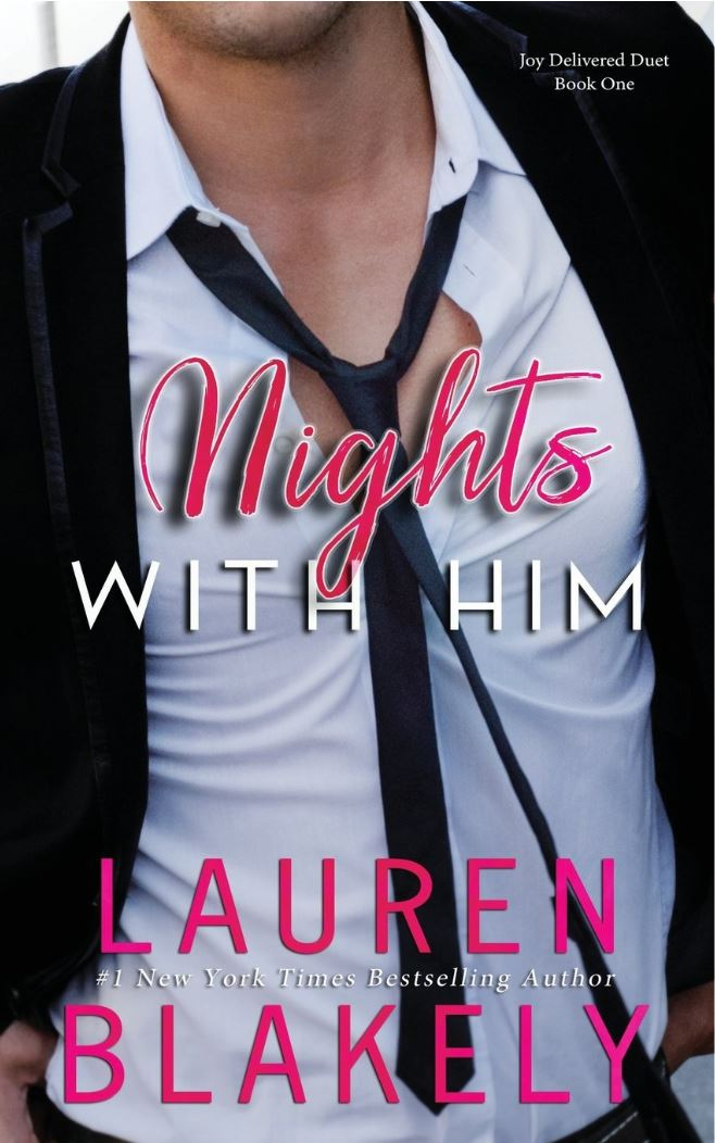 Nights with Him (Joy Delivered, #1) by Lauren Blakely