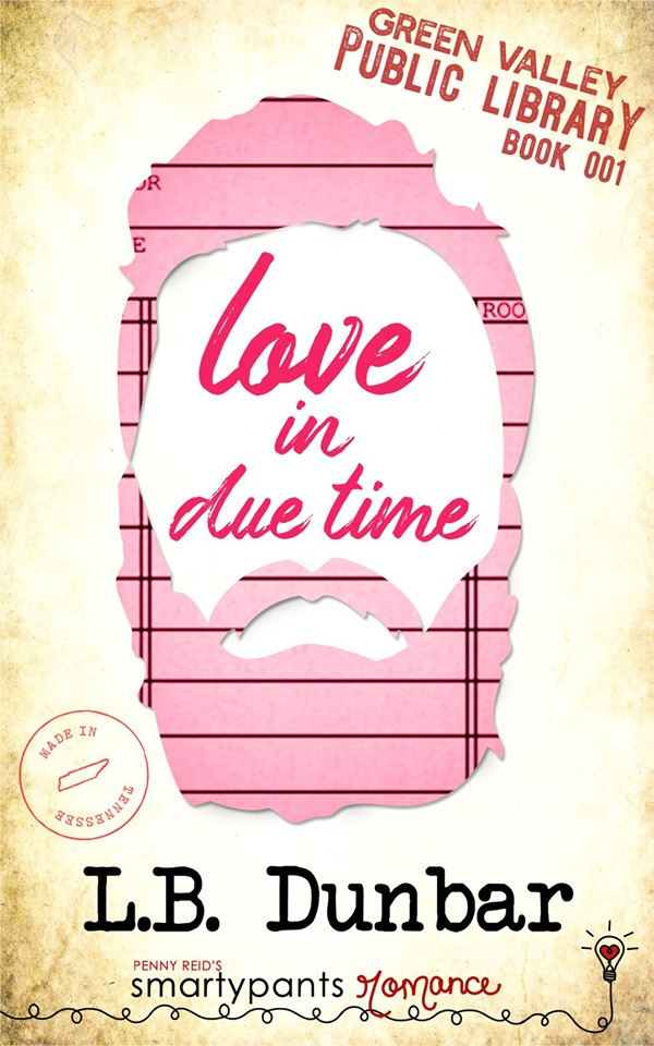 Love in Due Time (Green Valley Public Library #1) by L.B. Dunbar