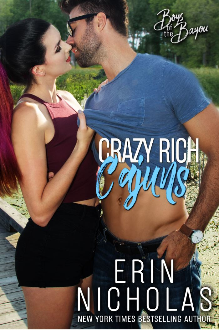 Crazy Rich Cajuns (Boys of the Bayou #4) by Erin Nicholas