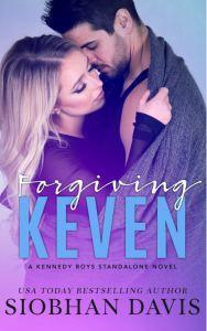 Forgiving Keven (The Kennedy Boys #7) by Siobhan Davis