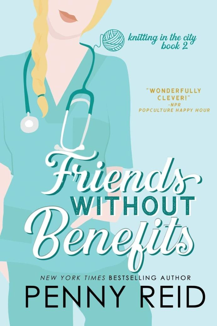 Friends Without Benefits (Knitting in the City #2) by Penny Reid