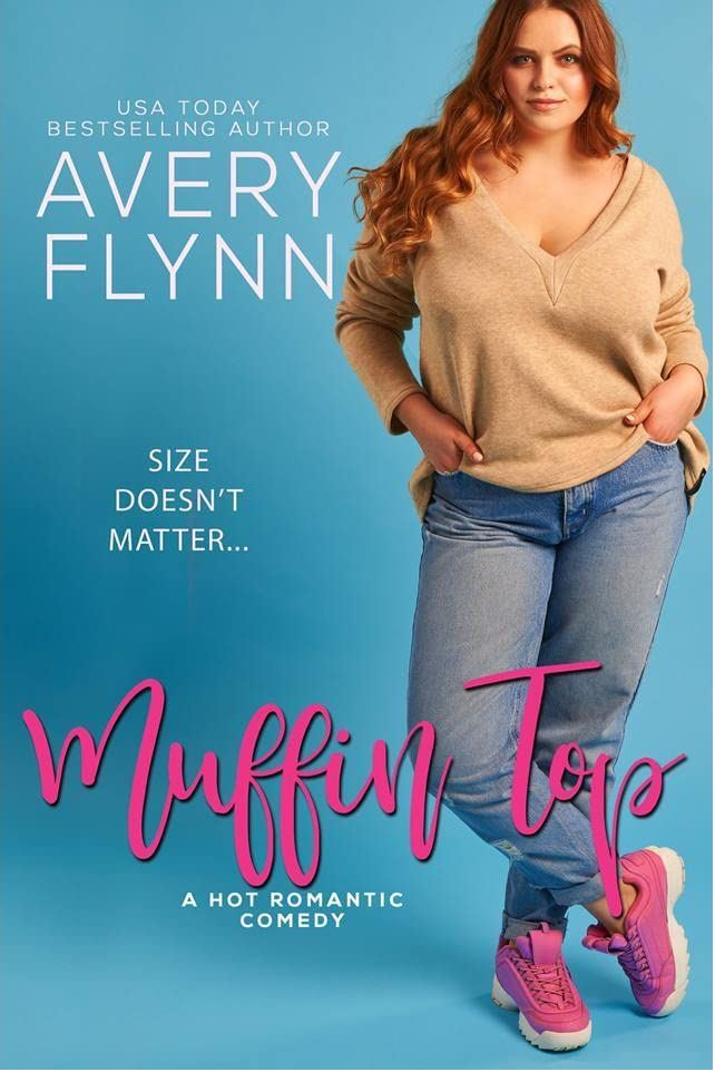 Muffin Top (The Hartigans #2) by Avery Flynn