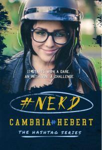 #Nerd (Hashtag #1) by Cambria Hebert