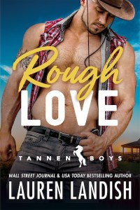 Rough Love (Tannen Boys #1) by Lauren Landish
