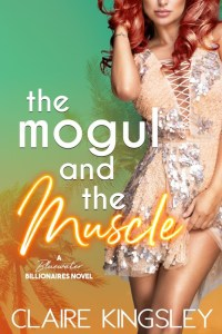 The Mogul and the Muscle (Bluewater Billionaires) by Claire Kingsley