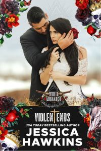 Violent Ends (White Monarch #2) by Jessica Hawkins