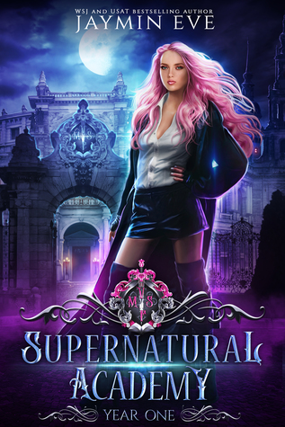Supernatural Academy: Year One by Jaymin Eve