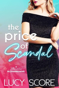 The Price of Scandal (Bluewater Billionaires) by Lucy Score