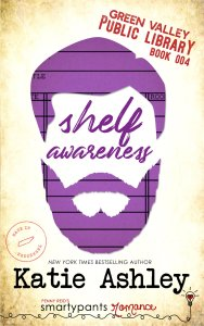 Shelf Awareness (Green Valley Public Library #4) by Katie Ashley