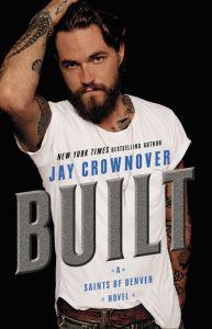 Built (Saints of Denver #1) by Jay Crownover