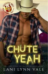 Chute Yeah (The Valentine Boys #3) by Lani Lynn Vale