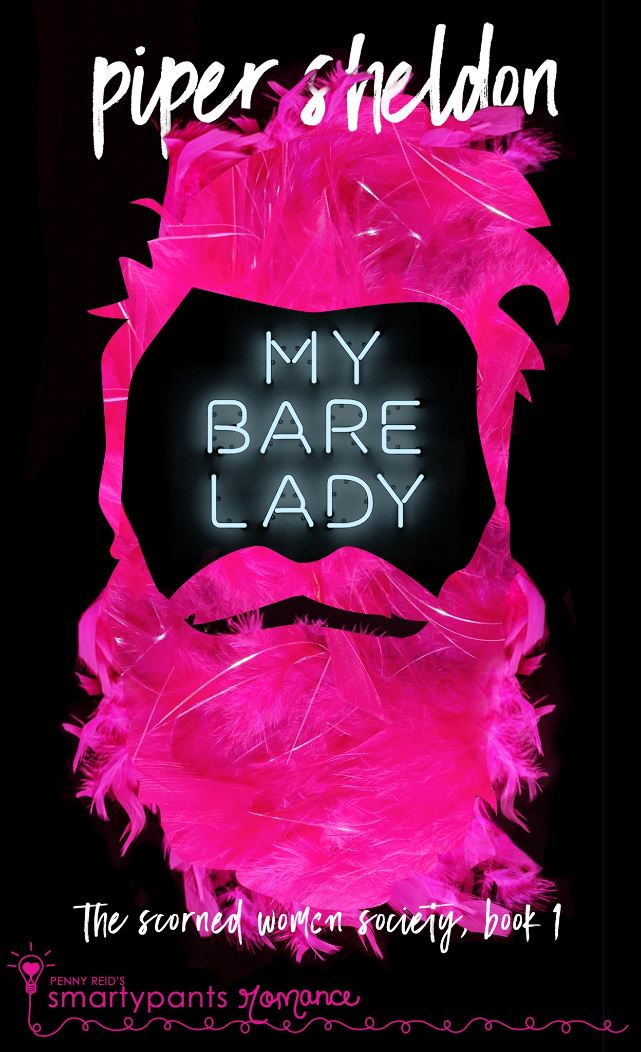 My Bare Lady (The Second Women Society #1) by Piper Sheldon