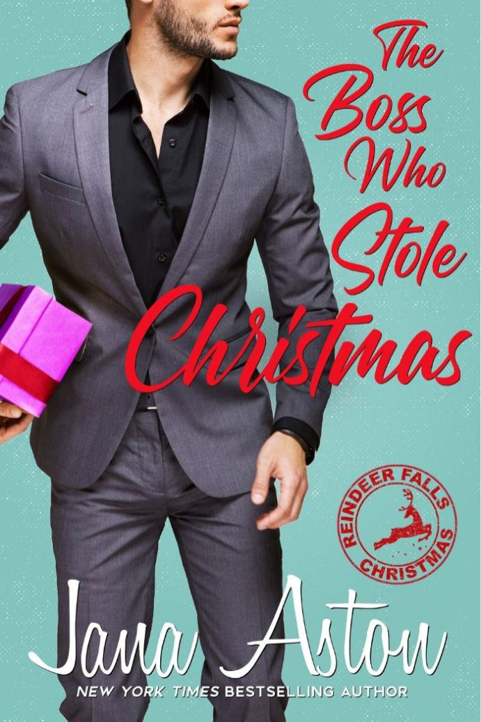 The Boss Who Stole Christmas (Reindeer Falls #1) by Jana Aston