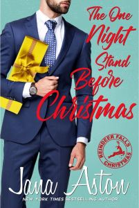 The One Night Stand Before Christmas (Reindeer Falls #3) by Jana Aston