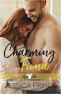 Charming Fiona (Girl Talk #4) by Jessica Prince
