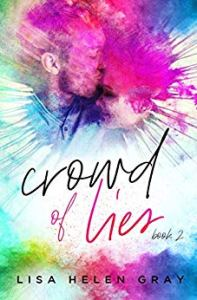 Crowd of Lies (Kingsley Academy #2) by Lisa Helen Gray