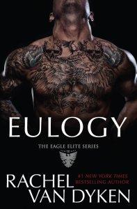Eulogy (Eagle Elite #9) by Rachel Van Dyken