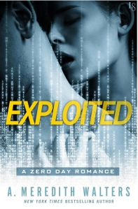 Exploited (Zero Day #1) by A. Meredith Walters