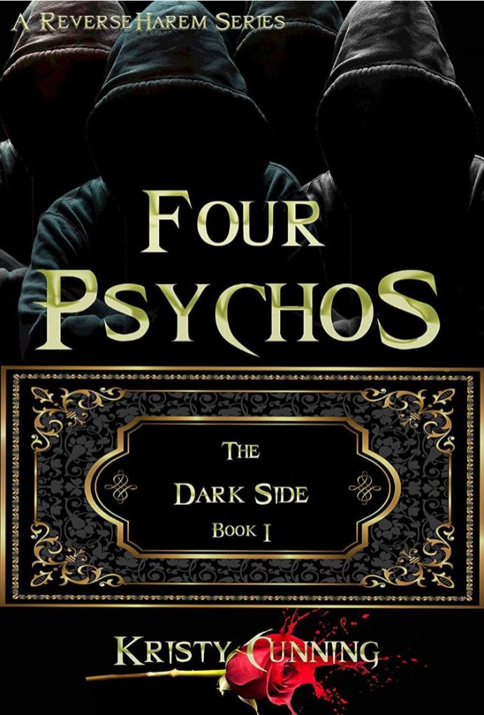 Four Psychos (The Dark Side #1) by Kristy Cunning