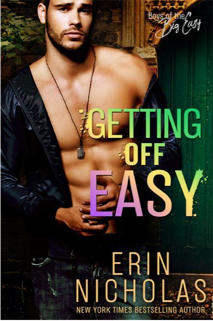 Getting Off Easy (Boys of the Big Easy #4) by Erin Nicholas