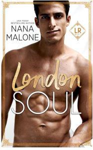 London Soul (London Royal Duet #2) by Nana Malone