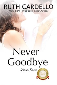 Never Goodbye (Barrington Billionaires #7) by Ruth Cardello