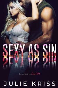 Cover Reveal Sexy as Sin (Filthy Rich #2) by Julie Kriss