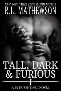 Tall, Dark & Furious (A PyteSentinel Novel #6) by R.L. Mathewson