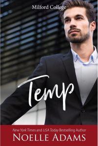 Temp (Milford College #5) by Noelle Adams